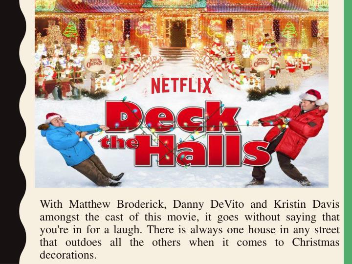 With Matthew Broderick, Danny DeVito and Kristin Davis amongst the cast of this movie, it goes without saying that you're in for a laugh. There is always one house in any street that outdoes all the others when it comes to Christmas decorations.