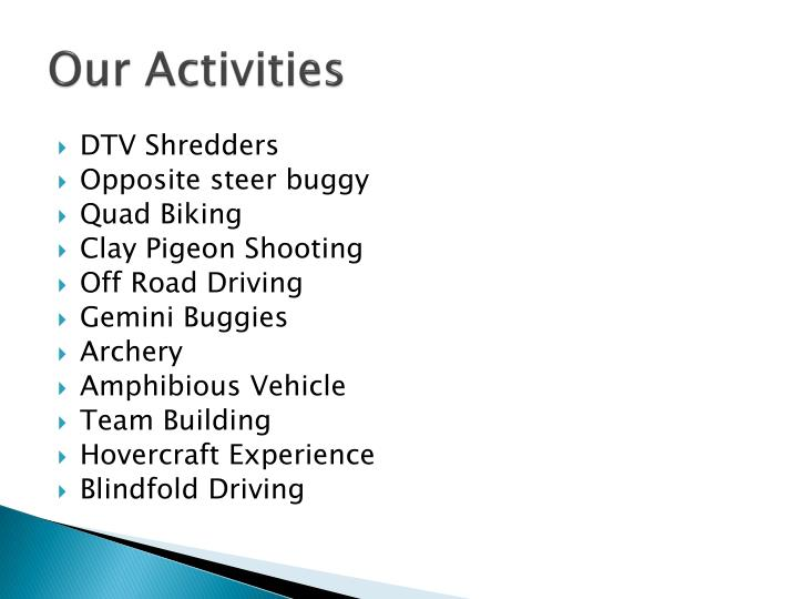 Our activities