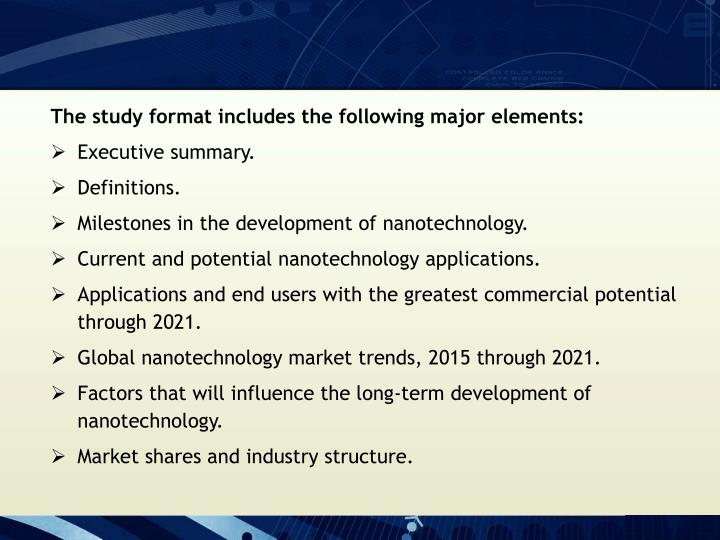 The study format includes the following major elements: