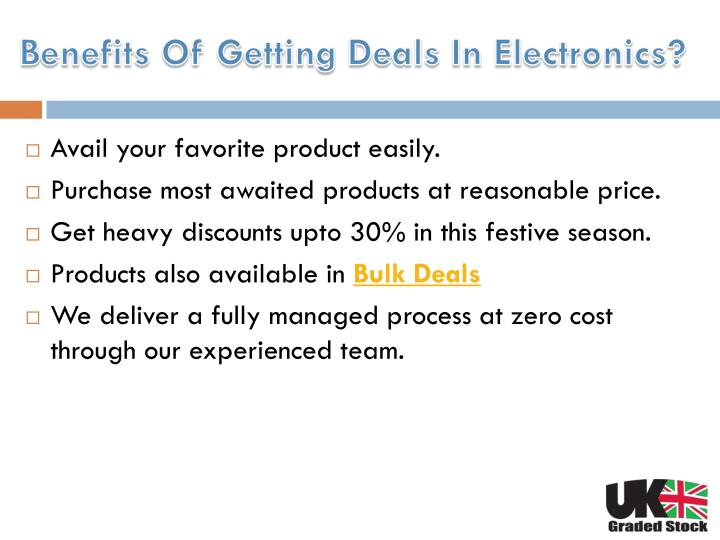 Benefits Of Getting Deals In Electronics?