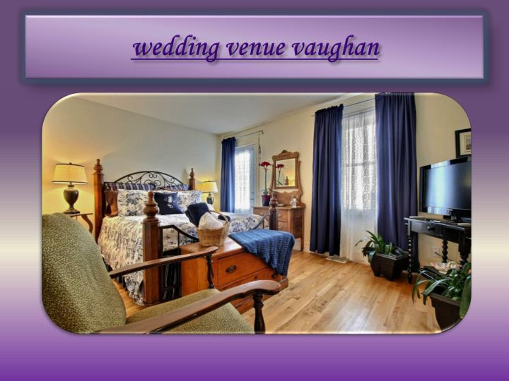 Wedding venue vaughan