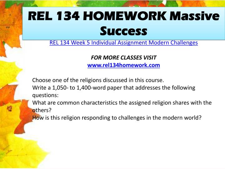 REL 134 HOMEWORK Massive Success