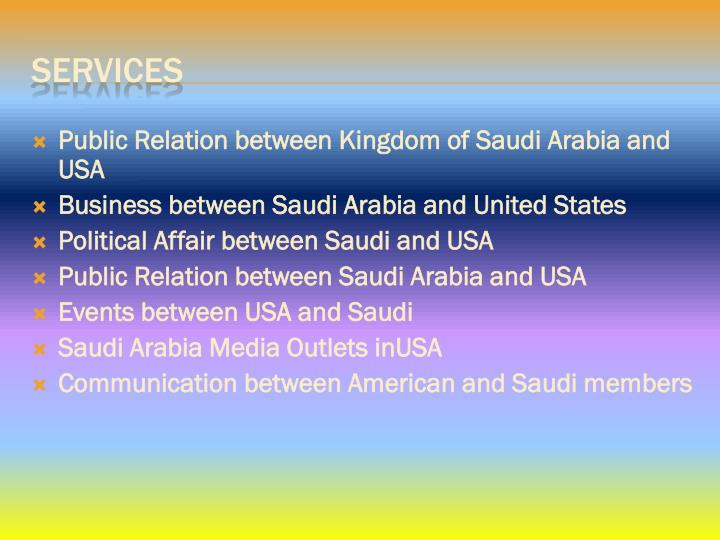 Public Relation between Kingdom of Saudi Arabia and USA