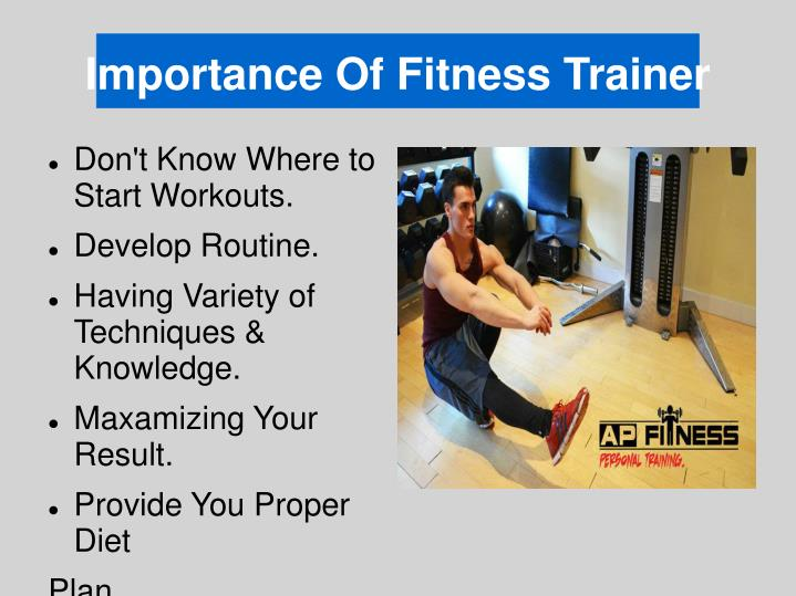 Importance Of Fitness Trainer