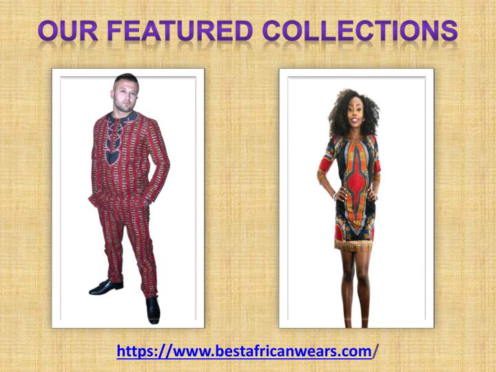 Our featured collections