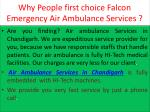 why people first choice falcon emergency air ambulance services1