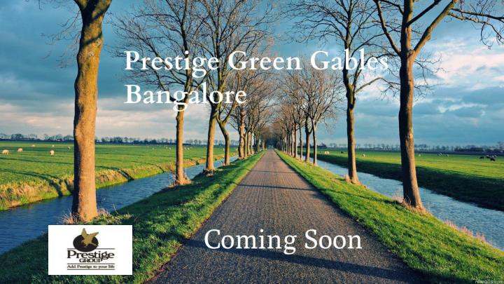 Prestige green gables upcoming project by prestige group