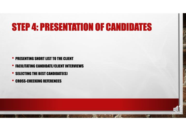 STEP 4: PRESENTATION OF CANDIDATES