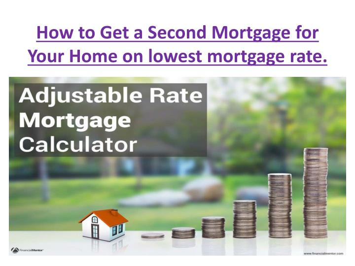How does getting a second mortgage work?