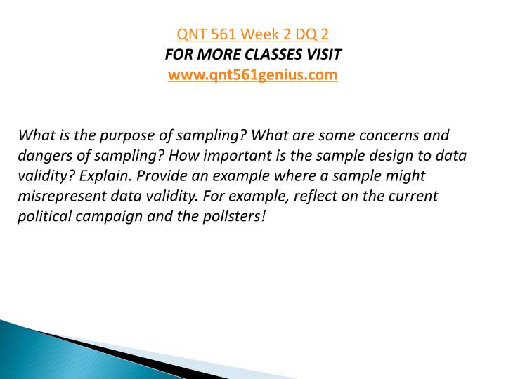 what is the purpose of sampling what are some concerns and dangers of sampling Theoretical case study: dangers of small sample size in an article on sample size in qualitative research, a marketing research consultant gives the example of a study conducted on patient satisfaction in a medical clinic the medical clinic has one staff member known to aggravate 1 out of every 10 patients visiting.