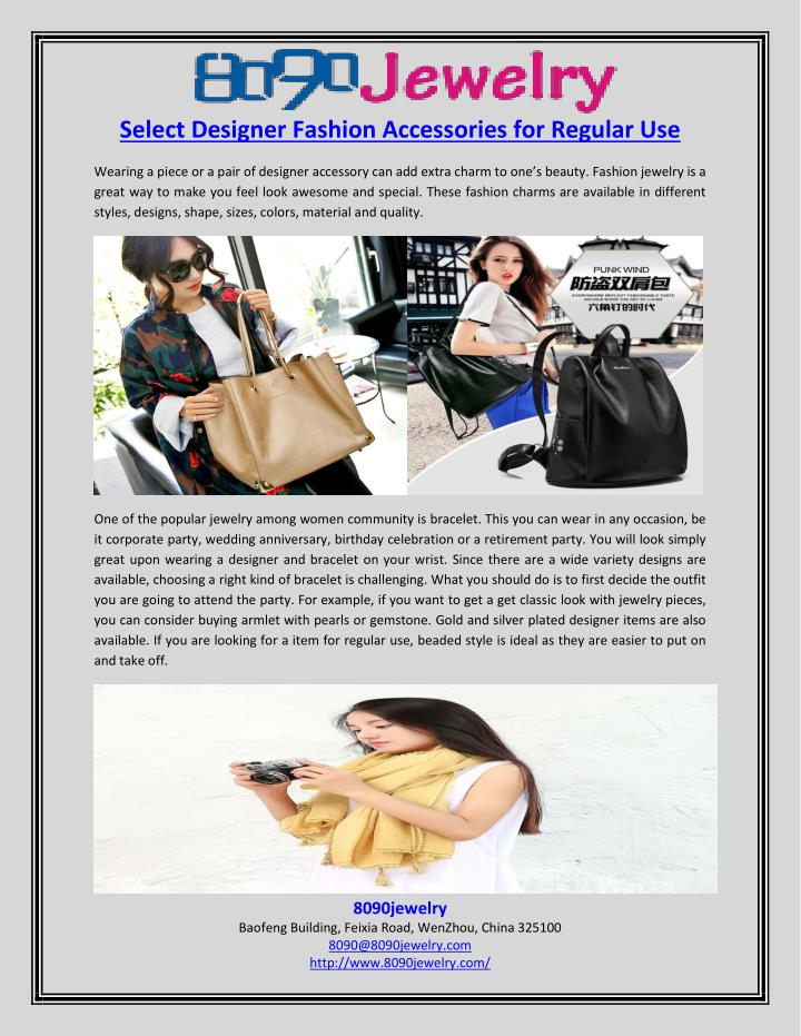 Select Designer Fashion Accessories for Regular Use