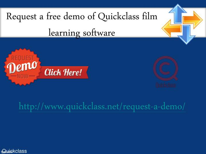Request a free demo of Quickclass film learning software