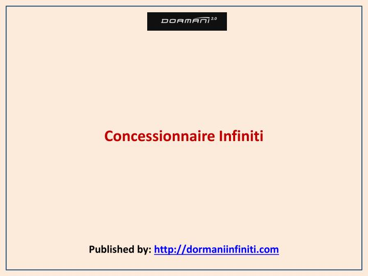 Concessionnaire infiniti published by http dormaniinfiniti com