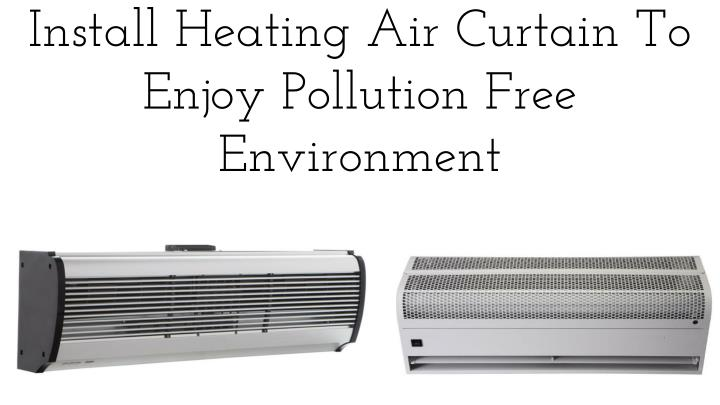 How To Install Air Curtain How To Install Air Curtain Eyelet Curtain Curtain Ideas Air Curtain