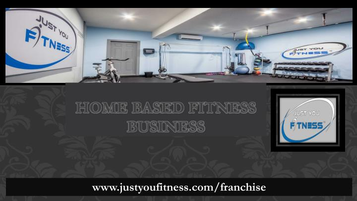 Ppt home based fitness business powerpoint presentation