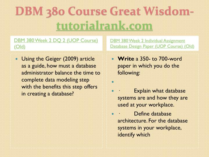 dbm 380 database design paper Read story dbm 380 week 2 learning team ms access by forcaegepens1989 with 1,075 reads week dbm/380 college of information systems technology database concepts dbm380 week 1 individual assignment database design paper.