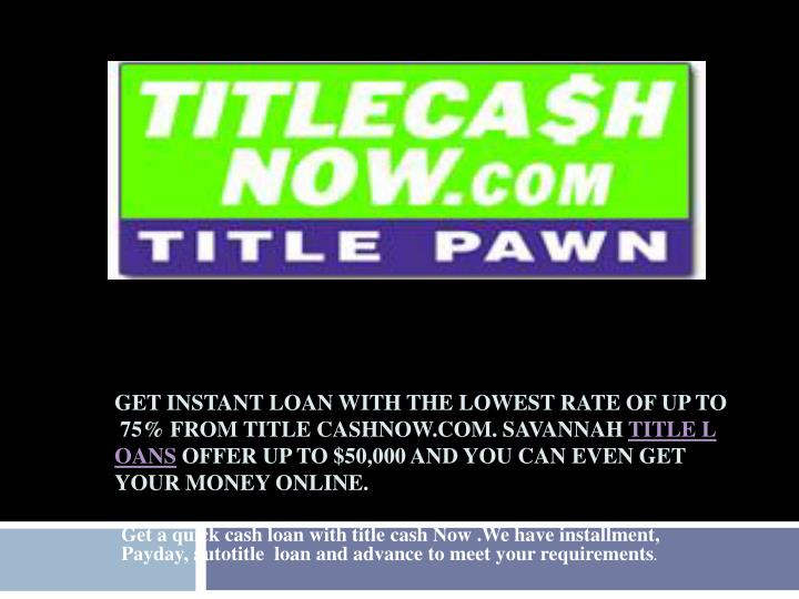 how to get instant cash now