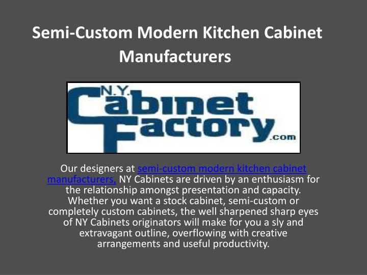 ppt semi custom modern kitchen cabinet manufacturers