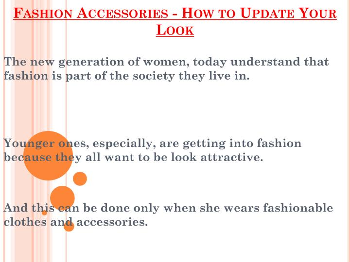 Fashion accessories how to update your look