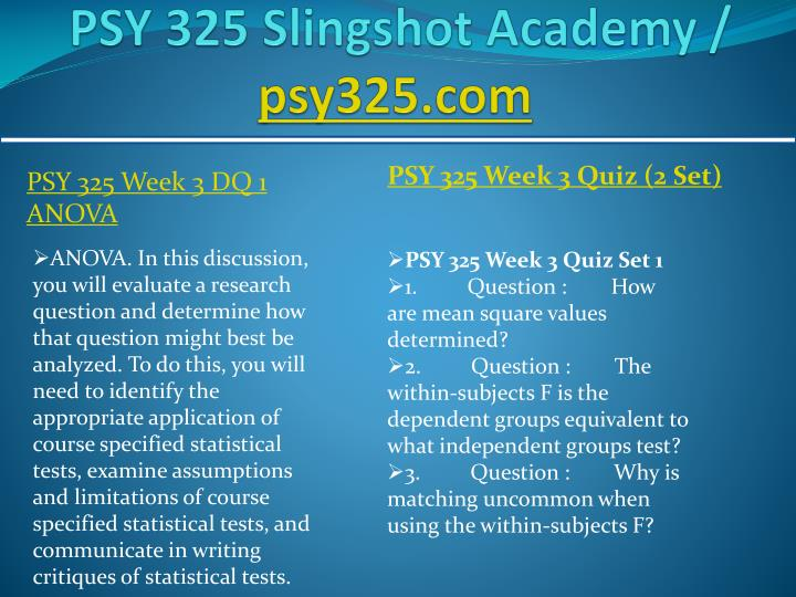 PSY 325 - Week 2 Assignment - Inferential Statistics Article Critique Differential Effects of