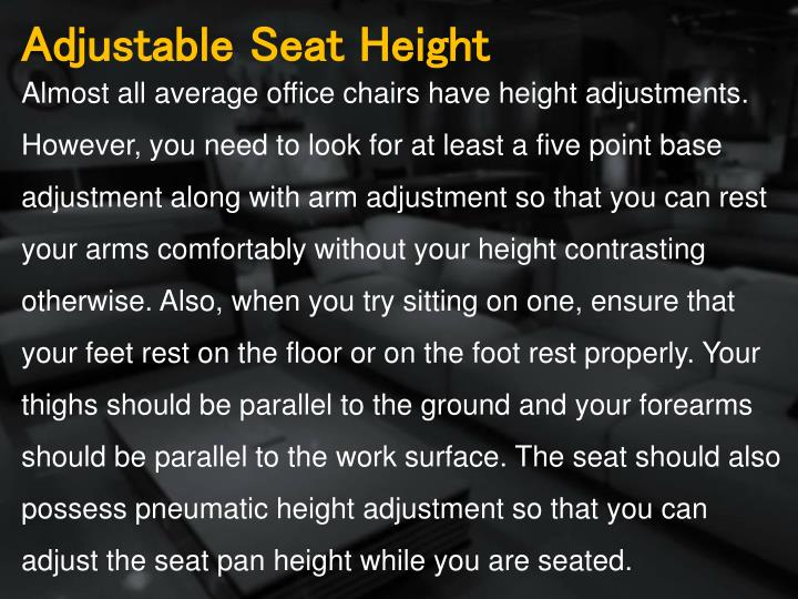 Adjustable Seat Height