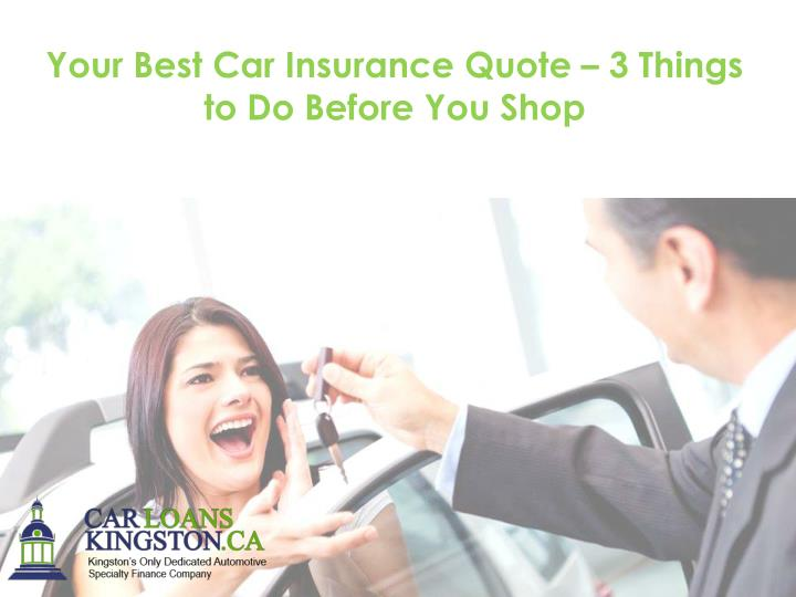 ppt your best car insurance quote 3 things to do before you shop powerpoint presentation. Black Bedroom Furniture Sets. Home Design Ideas