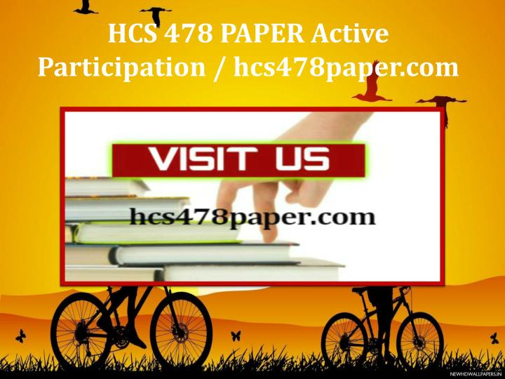 hcs 478 powerpoint Essays - largest database of quality sample essays and research papers on hcs 478 powerpoint.
