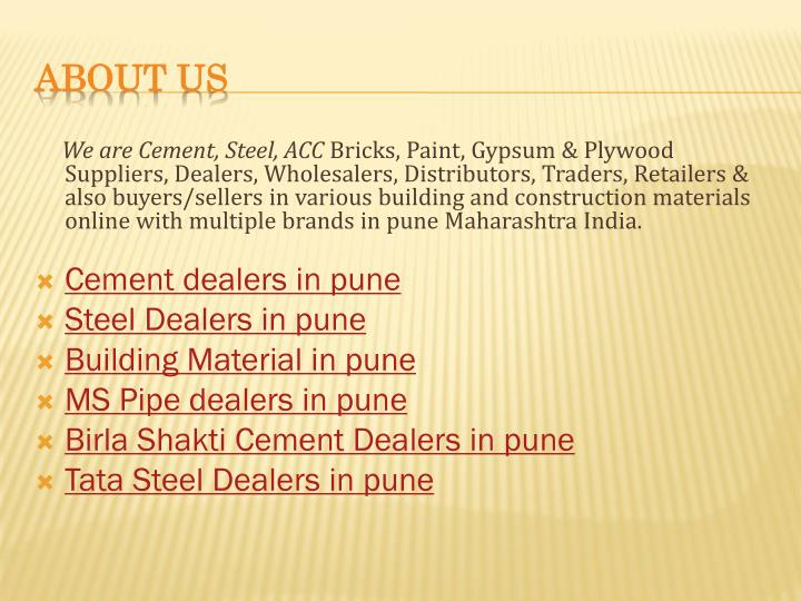 We are Cement, Steel, ACC