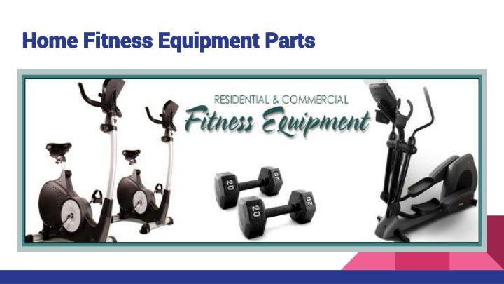 repair home exercise equipment