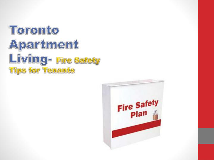 PPT Toronto Apartment Living Fire Safety Tips For Tenants PowerPoint Prese
