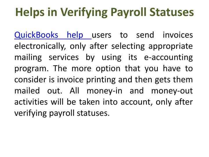 Helps in Verifying Payroll Statuses