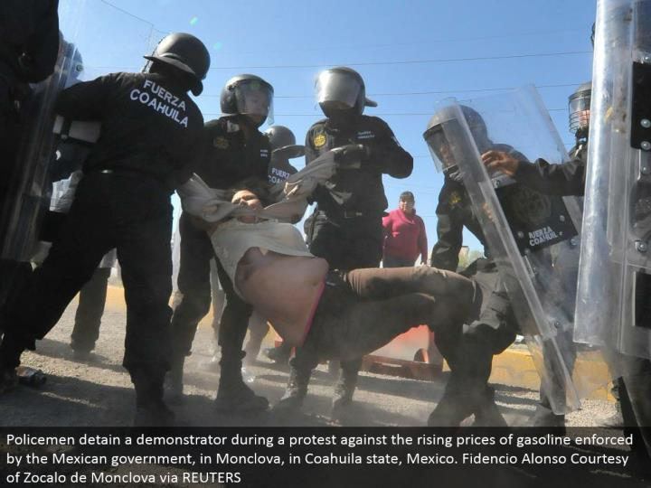 Policemen confine a demonstrator amid a challenge against the rising costs of fuel upheld by the Mexican government, in Monclova, in Coahuila state, Mexico. Fidencio Alonso Courtesy of Zocalo de Monclova by means of REUTERS