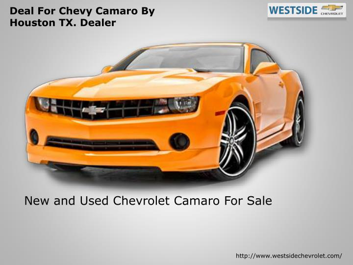 Ppt Chevrolet Camaro Coupe Amp Camaro Convertible Deal By