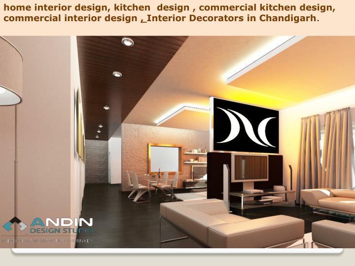 home interior design, kitchen  design , commercial kitchen design,  commercial interior design