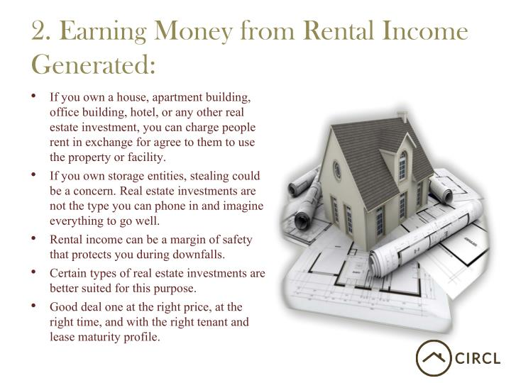 2. Earning Money from Rental Income Generated: