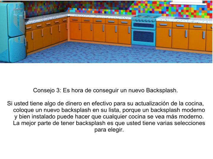 Consejo 3: Es hora de conseguir un nuevo Backsplash.