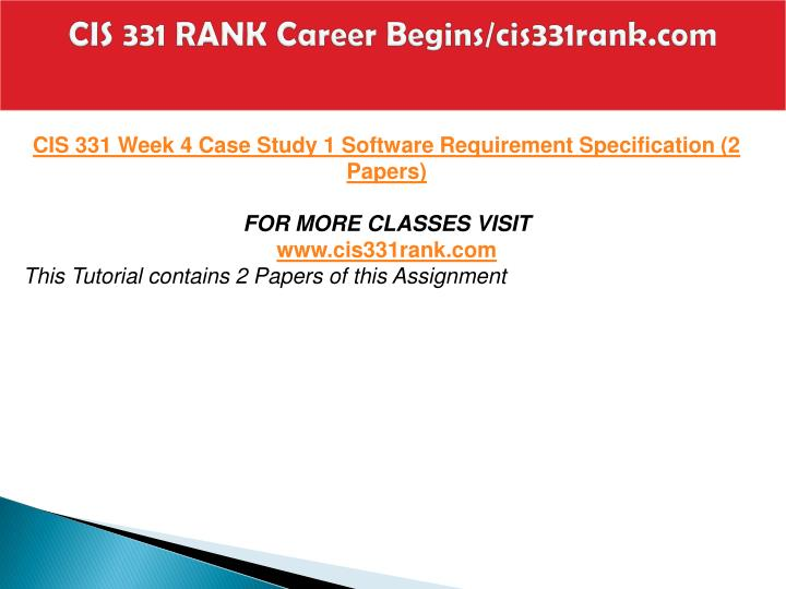 paper on cis 331 Cis 331 all assignments (2 set) for more classes visit wwwsnaptutorialcom this tutorial contains 2 papers of each assignment cis 331 week 2 assignment 1 scrum vs plan-based software .