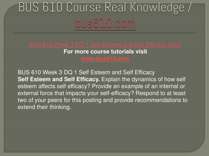 explain the dynamics of how self esteem affects self efficacy Explain the dynamics of how self esteem affects self efficacy explain the dynamics of how self esteem affects self efficacy provide an example of an internal or external force that impacts.