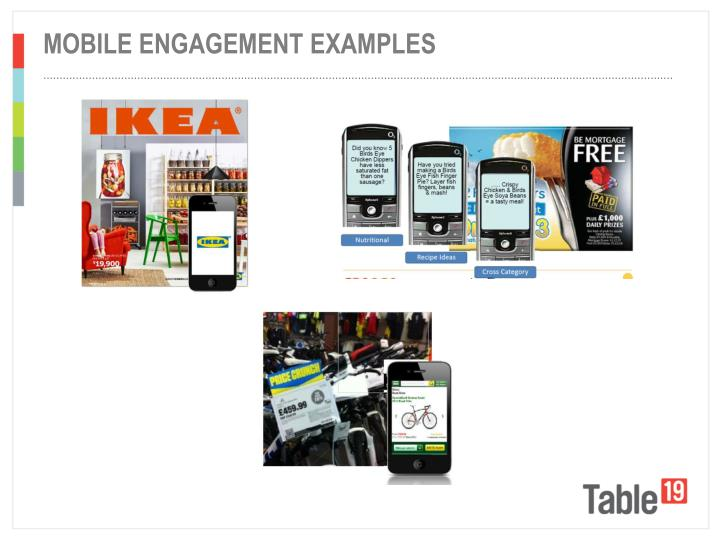 Mobile engagement examples