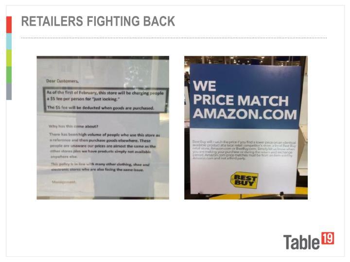 Retailers fighting back