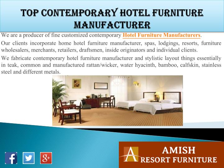 Ppt Top Contemporary Hotel Furniture Manufacturer Powerpoint Presentation Id 7486275