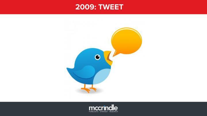 2009: TWEET