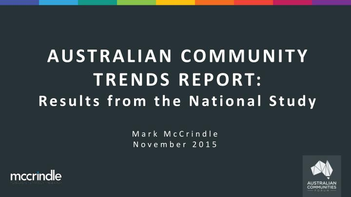AUSTRALIAN COMMUNITY TRENDS REPORT: