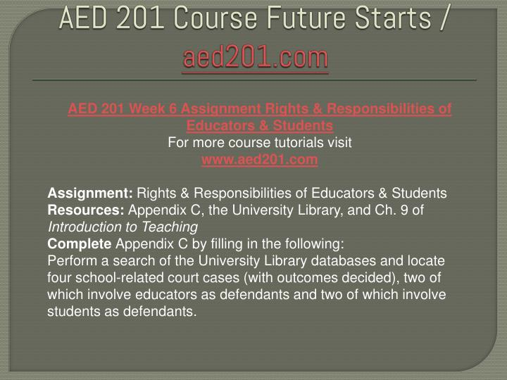 aed 201 week 6 rights and responsibilities of educators and students In treato you can find posts from all over the web from people who wrote about cms and eng - page 2 hcr 220 week 8 checkpoint complete  - we help students.
