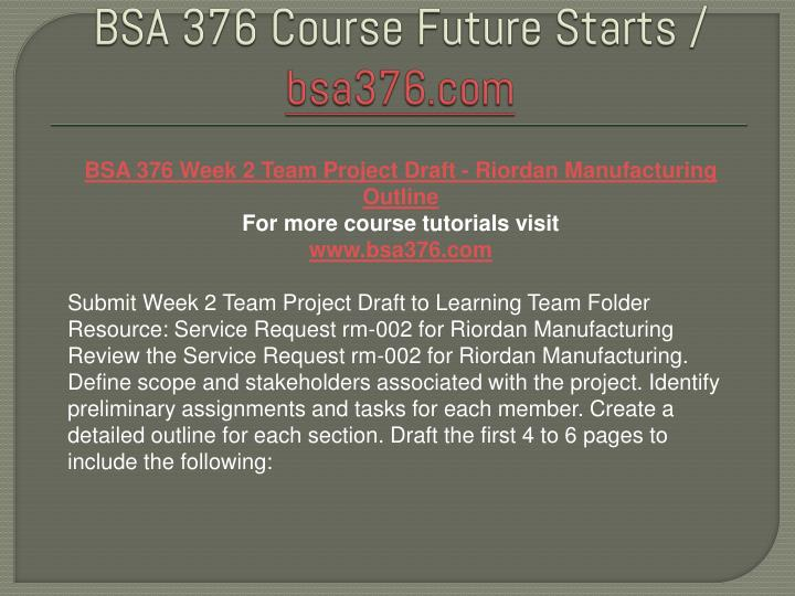 bsa 376 week 2 individual work related Bsa 376 week 3 work related project analysis part 2 1 to get this material click this link this paperwork of bsa 376 week 3.