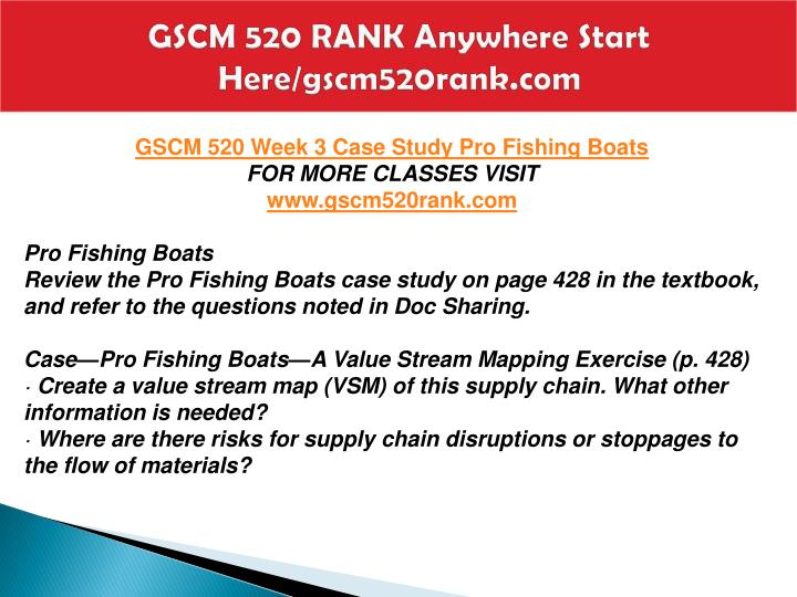 pro fishing boats value stream mapping case A fishing boat manufacturer, pro fishing boats (pfb) case study question:  create a value stream map (vsm) of this supply chain what other information is.