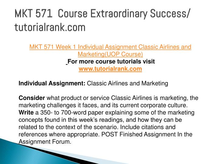Tag: MKT 571 Marketing Complete Course