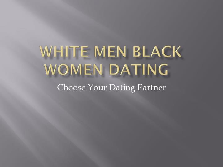 black for white dating site