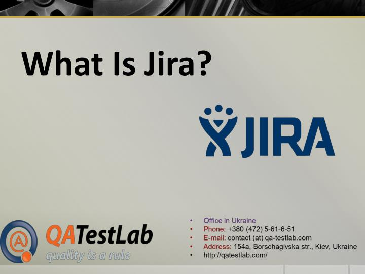 What Is Jira?