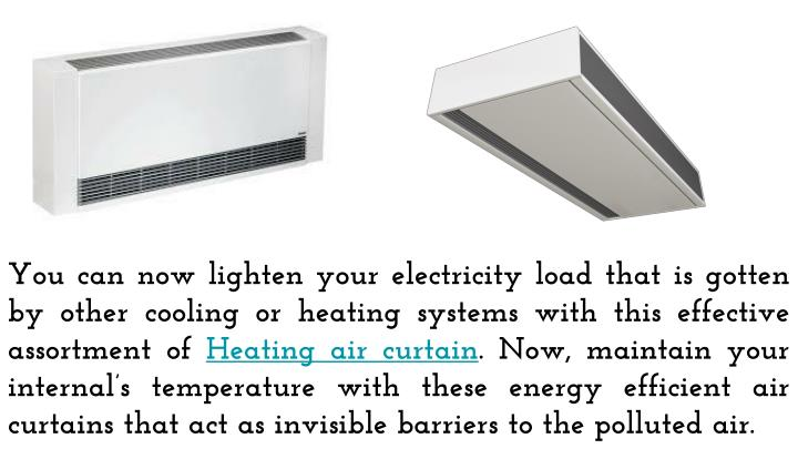 Ppt Cut Your Electricity Bills By Installing Energy Efficient Heating Air Curtain Powerpoint
